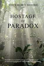Hostage of Paradox