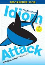Idiom Attack Vol. 3 - Taking Action (Japanese Edition)