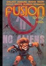 Fusion:  Spring Rolls
