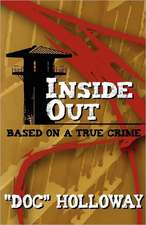 Inside Out:  Based on a True Crime