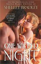 One Wicked Night:  The Game of Life and How to Play It, the Secret Door to Success, the Power of the Spoken Word, Your Word Is Yo