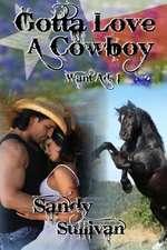 Gotta Love a Cowboy:  Want Ads