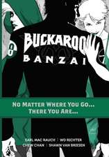 Buckaroo Banzai TP Vol 02 No Matter Where You Go