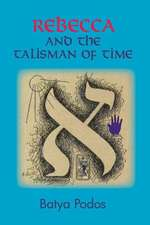 Rebecca and the Talisman of Time
