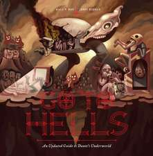 Go to Hells: An Updated Guide to Dante's Underworld