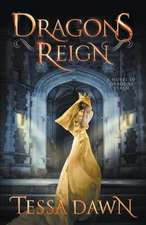 Dragons Reign: A Novel of Dragons Realm