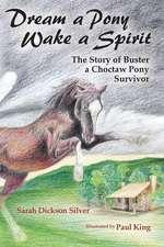 Dream a Pony, Wake a Spirit