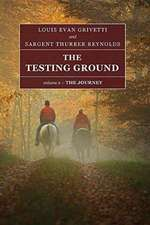The Testing Ground - The Journey