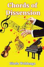Chords of Dissension