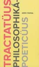 Tractatuus Philosophika-Poeticuus:  Poems