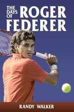 Days of Roger Federer