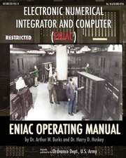 Electronic Numerical Integrator and Computer (Eniac) Eniac Operating Manual:  How Chrysler's Detroit Tank Arsenal Built the Tanks That Helped Win WWII