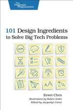 101 Design Ingredients to Solve Big Tech Problems
