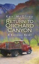 Return to Orchard Canyon
