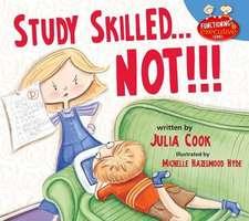 Study Skilled...Not!!!