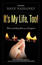 It's My Life Too!