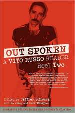 Out Spoken:  A Vito Russo Reader - Reel Two