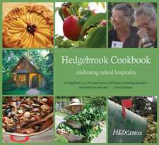 Hedgebrook Cookbook:  Celebrating Radical Hospitality