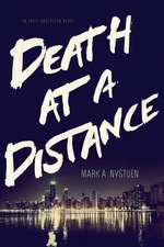 Death at a Distance:  An Erick Anderssen Novel
