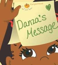Danza's Message