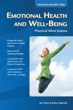 Emotional Health and Well-Being:  Practical Mind Science [With CDROM]