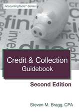 Credit & Collection Guidebook:  A Practitioner's Guide