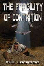 The Fragility of Contrition:  Force of Nature Series