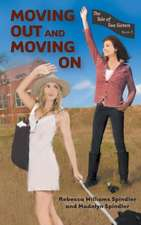 Moving Out and Moving on