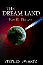 The Dream Land III