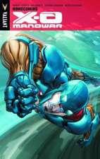 X-O Manowar Volume 4: Homecoming