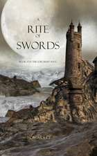 A Rite of Swords: Book #7 in the Sorcerer's Ring