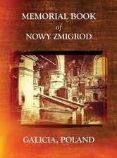 Memorial Book of Nowy Zmigrod - Galicia, Poland