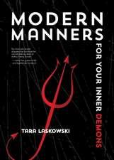 Modern Manners for Your Inner Demons