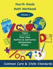 Fourth Grade Math Volume 1