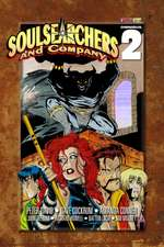 Soulsearchers and Company Omnibus 2