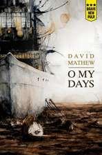 O My Days
