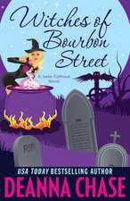 Witches of Bourbon Street:  Book 2