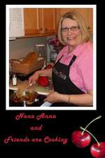 Nana Anna and Friends Are Cooking