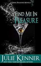 Find Me in Pleasure