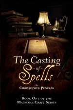 The Casting of Spells