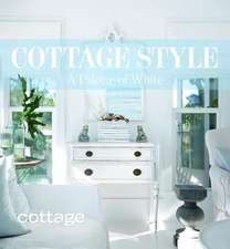Cottage Style:  A Palette of White