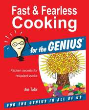 Fast & Fearless Cooking for the Genius:  Vinegar Hill