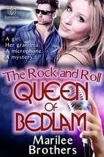 The Rock & Roll Queen of Bedlam