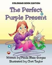 The Perfect Purple Present: Coloring Book Edition