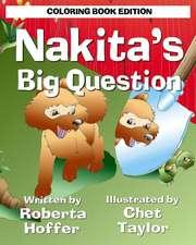 Nakita's Big Question: Coloring Book Edition