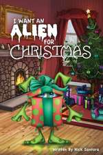 I Want an Alien for Chrsitmas
