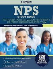 Nps Study Guide:  Prep Book and Practice Test Questions for the Neonatal and Pediatric Respiratory Care Specialty Exam