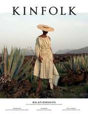 Kinfolk The Relationships Issue