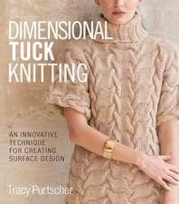 Dimensional Tuck Knitting