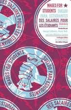 Wages for Students - Sueldo Para Estudiantes - Des Salaires Pour Les Etudiants